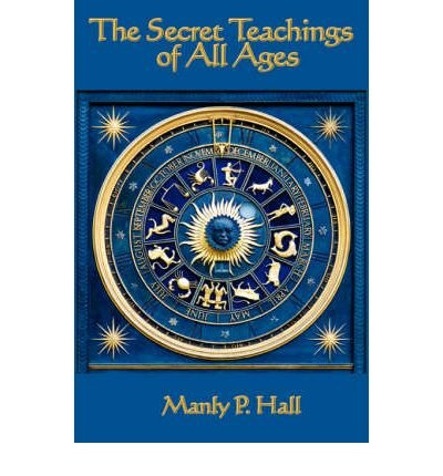 THE Secret Teachings of All Ages (Hardback) - Common by Wilder Publications, Limited