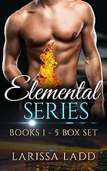 An Elemental Series, Books 1-5 by [Ladd, Larissa]