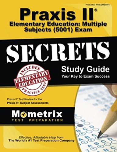 praxis ii elementary education multiple subjects 5001 exam rh amazon com study guide for praxis 2 mathematics study guide for praxis 2 elementary education content knowledge