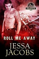 Roll Me Away (Smokey's Roadhouse Book 2)