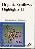 Organic Synthesis Highlights II, Waldmann, Herbert, 3527292004