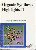 Organic Synthesis Highlights II, Waldmann, Herbert, 3527292004