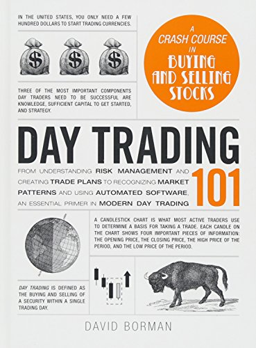 51WcoN%2B16iL - Day Trading 101: From Understanding Risk Management and Creating Trade Plans to Recognizing Market Patterns and Using Automated Software, an Essential Primer in Modern Day Trading (Adams 101)