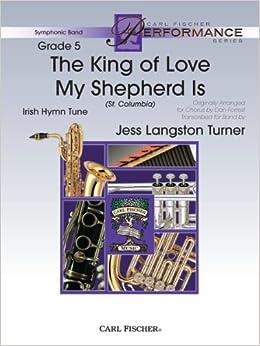 The King of Love My Shepherd Is, Irish Hymn Tune (St  Columbia