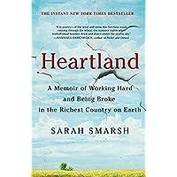 Heartland: A Memoir of Working Hard and Being Broke in...
