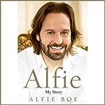 Alfie: My Story   Alfie Boe