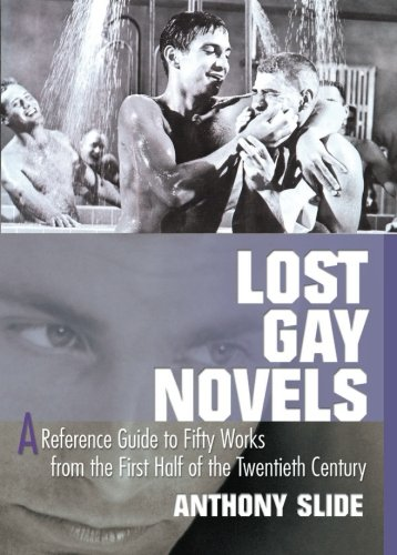 Lost Gay Novels: A Reference Guide to Fifty Works from the First Half of the Twentieth Century by Brand: Routledge