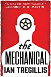 The Mechanical (The Alchemy Wars Book 1)