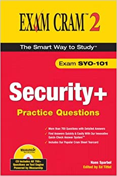 Security+ Certification Practice Questions: Exam SY0-101 (Exam Cram 2)