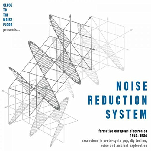 Noise Systems - Noise Reduction System: Formative European