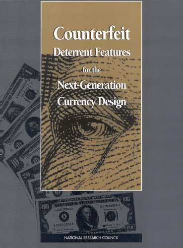 Counterfeit Deterrent Features for the Next-Generation Currency Design (Publication Nmab, ()