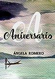 Aniversario: Un cuento para pensar (Spanish Edition)