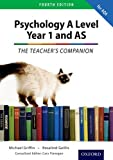 The Complete Companions: Year 1 and AS Teacher's Companion for AQA Psychology (PSYCHOLOGY COMPLETE COMPANION)