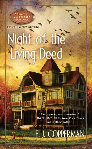 Night of the Living Deed (A Haunted Guesthouse Mystery Book ()