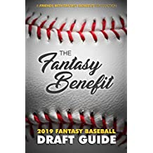 The Fantasy Benefit: 2019 Fantasy Baseball Draft Guide