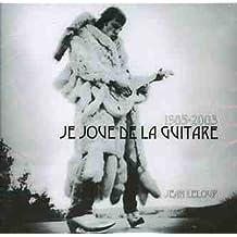 1985-2003 Je Joue de la guitare