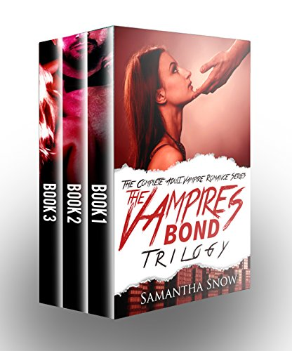 The Vampire's Bond Trilogy: The Complete Vampire Romance Series