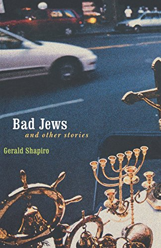 Bad Jews and Other Stories (Bison Book)