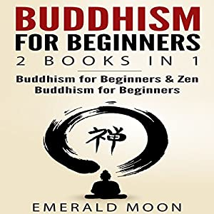 Buddhism for Beginners: 2 Books in 1 Audiobook