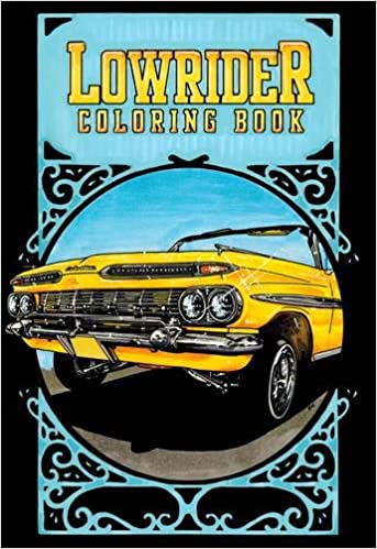 lowrider coloring book oscar nilsson 9789185639410 amazon com