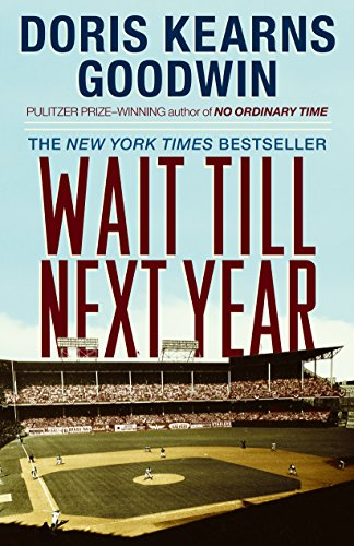 Wait Till Next Year - A Memoir [Doris Kearns Goodwin] (Tapa Blanda)