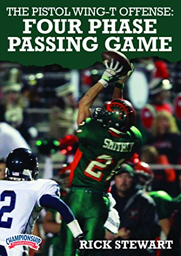 Phase Iv Coach - Championship Productions Rick Stewart-The Pistol Wing-T Offense: Four Phase Passing Game DVD