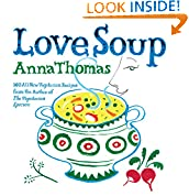 #2: Love Soup: 160 All-New Vegetarian Recipes from the Author of The Vegetarian Epicure