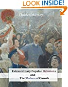 #6: Extraordinary Popular Delusions and The Madness of Crowds