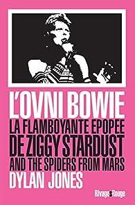 L'Ovni Bowie par Dylan Jones
