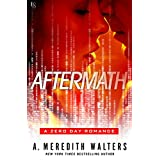 Aftermath: A Zero Day Romance