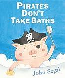 Pirates Don't Take Baths, John Segal, 0399254250