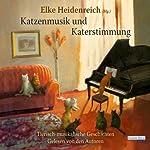 Katzenmusik und Katerstimmung | Elke Heidenreich