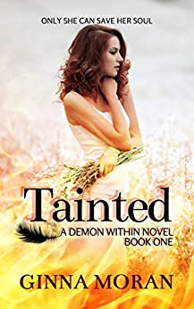 Tainted (Demon Within Book 1) by [Moran, Ginna]
