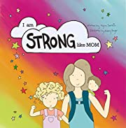 I am STRONG Like MOM