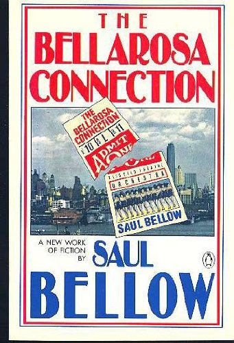 The Bellarosa Connection, Bellow, Saul