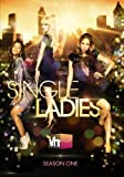 Single Ladies: Season 1 by VH1
