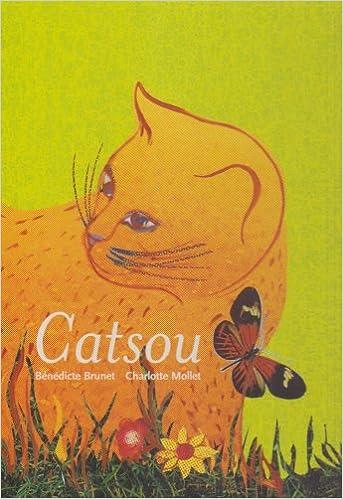 Amazon.com: Catsou (9782841569243): Bénédicte Brunet ...