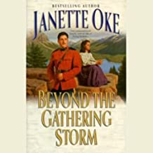 Beyond the Gathering Storm: A Canadian West Novel