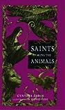 Saints among the Animals, Cynthia Zarin, 1442472960