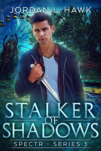 (Stalker of Shadows (SPECTR Series 3 Book 1))