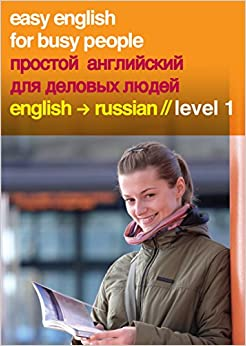 Descargar Libros Gratis Español Easy English For Busy People - Russian - Elementary Level: V. 1 De Epub