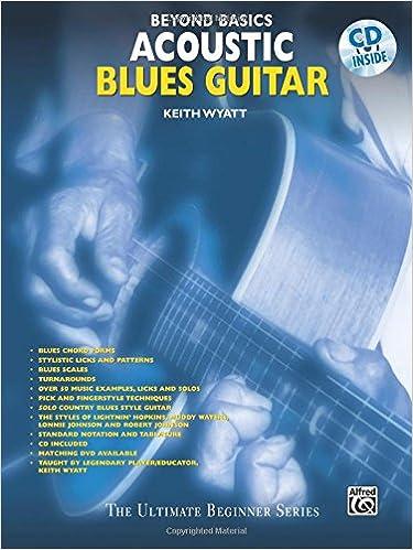 Beyond Basics: Acoustic Blues Guitar, Book & CD: Keith Wyatt