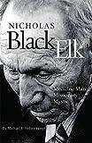 img - for Nicholas Black Elk: Medicine Man, Missionary, Mystic book / textbook / text book