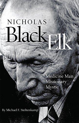 Nicholas Black Elk: Medicine Man, Missionary, Mystic ()