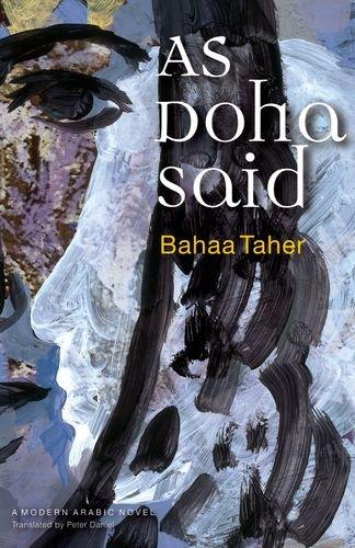 As Doha Said (Modern Arabic Novels (Hardcover))