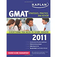 Kaplan GMAT 2011: Strategies, Practice, and Review