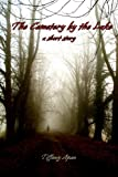 The Cemetery by the Lake (A Short Story) (Stories from Colony Drive Book 1)