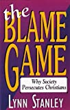 The Blame Game, Lynn Stanley, 1563840901