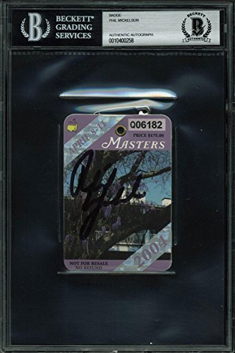 Phil Mickelson Signed 2004 Masters Augusta National Golf Club Badge BAS Slabbed - Beckett Authentication