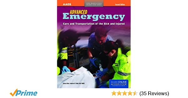 Advanced emergency care and transportation of the sick and injured advanced emergency care and transportation of the sick and injured orange book 9781449600815 medicine health science books amazon fandeluxe Images